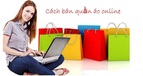 Mỗi ngày có số lượng lớn đơn hàng từ việc bán quần áo online
