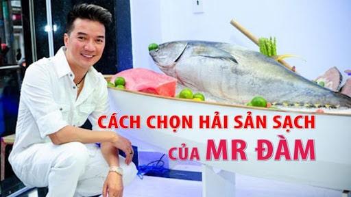 Cách chọn hải sản sạch của Mr Đàm