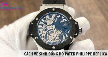 Cách vệ sinh đồng hồ Patek Philippe Replica