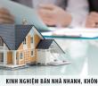 Kinh nghiệm bán nhà nhanh, không bị ép giá hiệu quả nhất