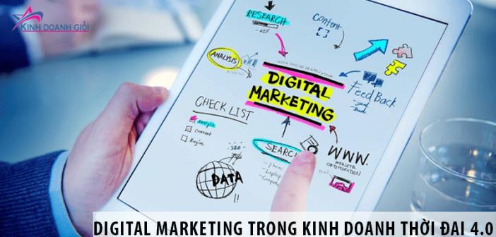 Vai trò của Digital Marketing trong kinh doanh thời đại 4.0