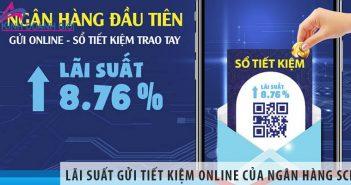 Tìm hiểu về lãi suất gửi tiết kiệm online của ngân hàng SCB