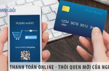 Thanh toán online - Thói quen thanh toán mới của người Việt
