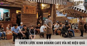 Chiến lược kinh doanh cafe vỉa hè hiệu quả, tối ưu